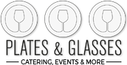 Plates & Glasses Catering